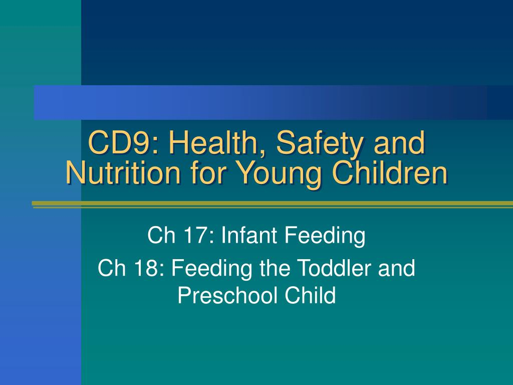 Ppt Cd9 Health Safety And Nutrition