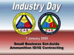 Small Business Set-Aside   Ammunition ID/IQ Contracting