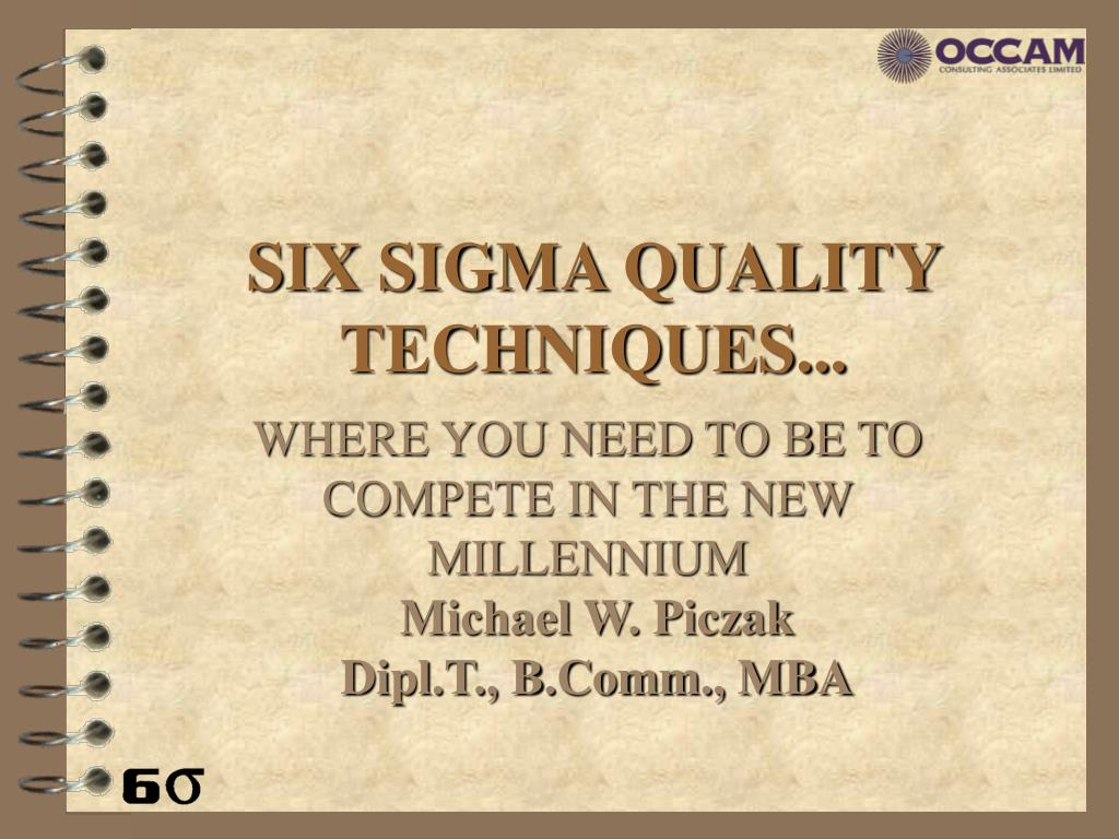six sigma quality techniques l.