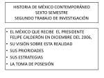 HISTORIA DE MÉXICO CONTEMPORÁNEO SEXTO SEMESTRE SEGUNDO TRABAJO DE INVESTIGACIÓN