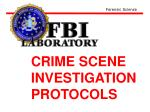 FBI Crime Scene Investigation protocols