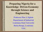 Preparing Nigeria for a Knowledge Driven Economy through Science and Engineering