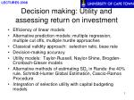 Decision making: Utility and assessing return on investment