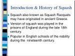 Introduction & History of Squash