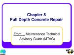 Chapter 8 Full Depth Concrete Repair