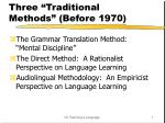 """Three """"Traditional Methods"""" (Before 1970)"""