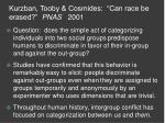 """Kurzban, Tooby & Cosmides: """"Can race be erased?"""" PNAS 2001"""