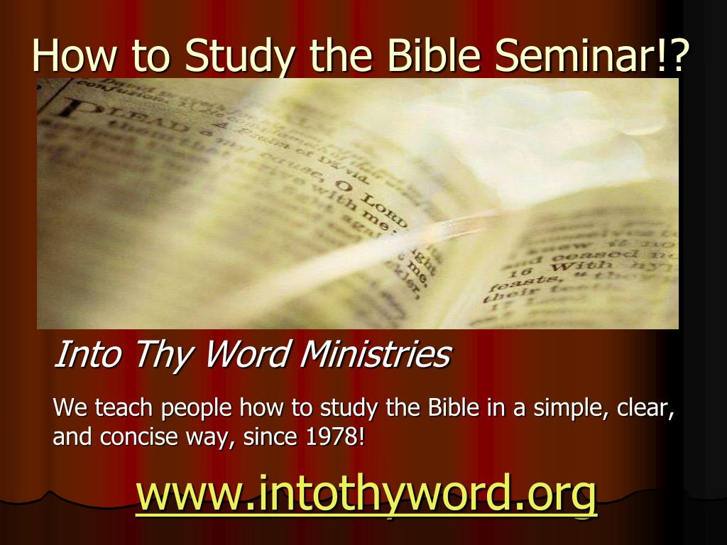 how to study the bible seminar l.