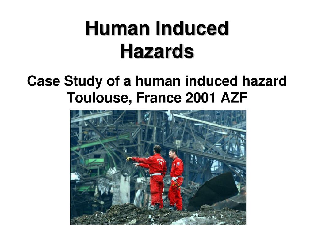 human induced hazards l.