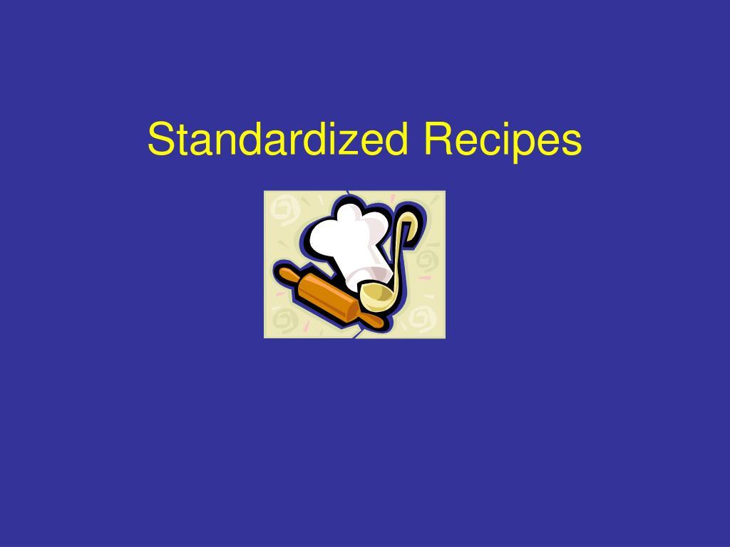 standardized recipes l.