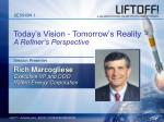 Today's Vision - Tomorrow's Reality