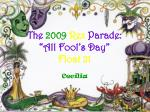 """The 2009 Rex Parade: """"All Fool's Day"""" Float 21"""