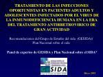 Recomendaciones del Grupo de Estudio del sida (GESIDA)/ Plan Nacional sobre el sida