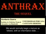 Anthrax the sequel