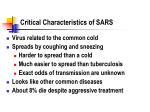 Critical Characteristics of SARS