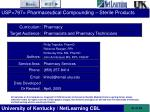 USP<797> Pharmaceutical Compounding – Sterile Products