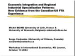Economic Integration and Regional Industrial Specialization Patterns:  New Evidence from the Canadian-US FTA Experience