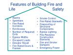 Features of Building Fire and  Life Safety