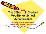 The Effect of Student Mobility on School Achievement: