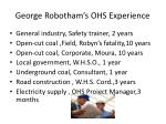 George Robotham's OHS Experience