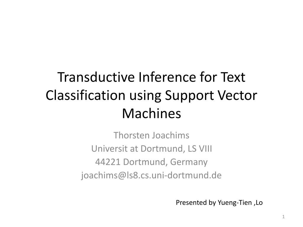 PPT - Transductive Inference for Text Classification using Support