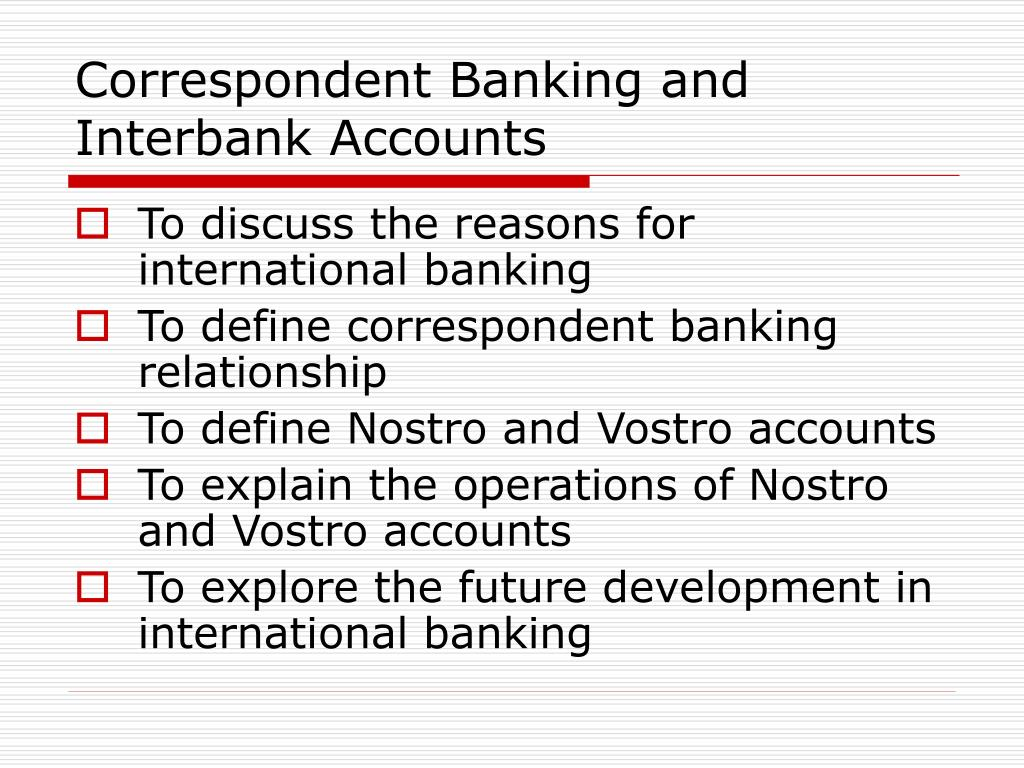 correspondent banking and interbank accounts l.