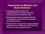 Organizational Markets and Buyer Behavior