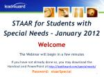 STAAR for Students with Special Needs – January 2012