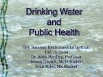 Drinking Water and   Public Health