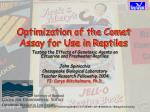 Optimization of the Comet Assay for Use in Reptiles