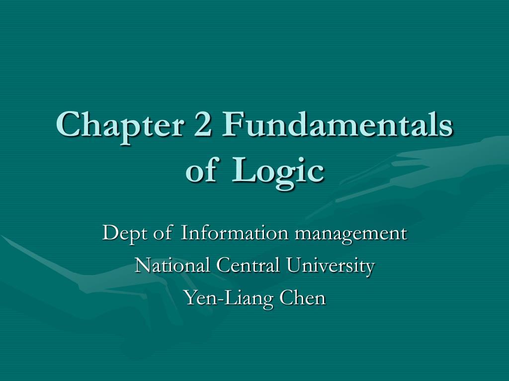chapter 2 fundamentals of logic l.