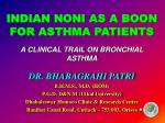 INDIAN NONI AS A BOON FOR ASTHMA PATIENTS