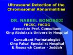Ultrasound Detection of the Chromosomal Abnormalities