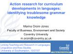 Action research for curriculum developments in languages: identifying troublesome grammar knowledge