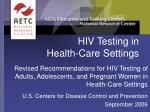 HIV Testing in Health-Care Settings