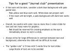 "Tips for a good ""Journal club"" presentation"