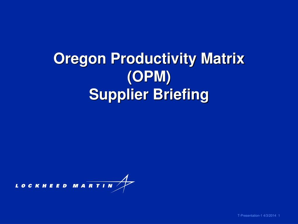 oregon productivity matrix opm supplier briefing l.