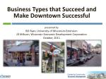 Business Types that Succeed and Make Downtown Successful