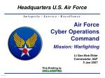 Air Force Cyber Operations Command Mission: Warfighting
