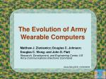 The Evolution of Army Wearable Computers
