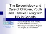 The Epidemiology and Care of Children, Youth and Families Living with HIV in Canada