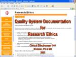 Quality System Documentation  for Research Ethics Clinical Effectiveness Unit Division, PS & MD  2005