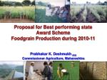 Proposal for Best performing state Award Scheme Foodgrain Production during 2010-11