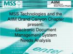 MSS Technologies and the AIIM Grand Canyon Chapter present:
