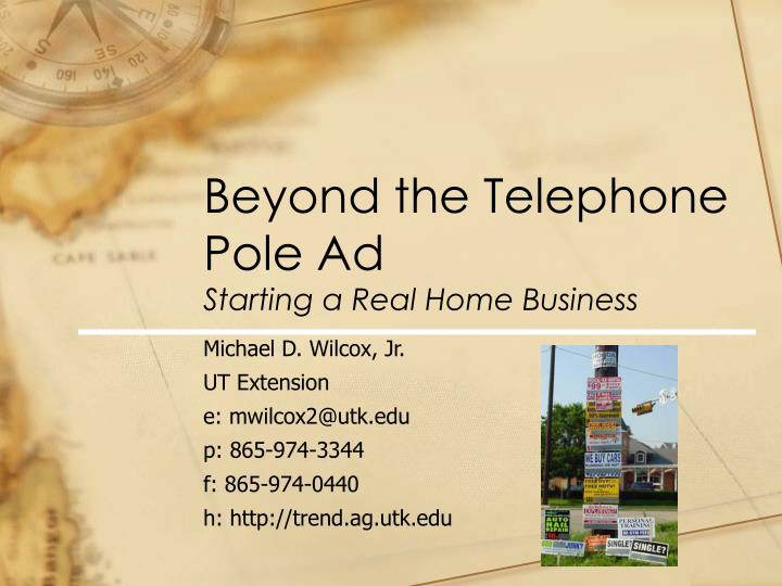 beyond the telephone pole ad starting a real home business n.