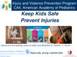 Injury and Violence Prevention Program CA4, American Academy of Pediatrics