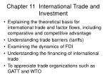 Chapter 11  International Trade and Investment