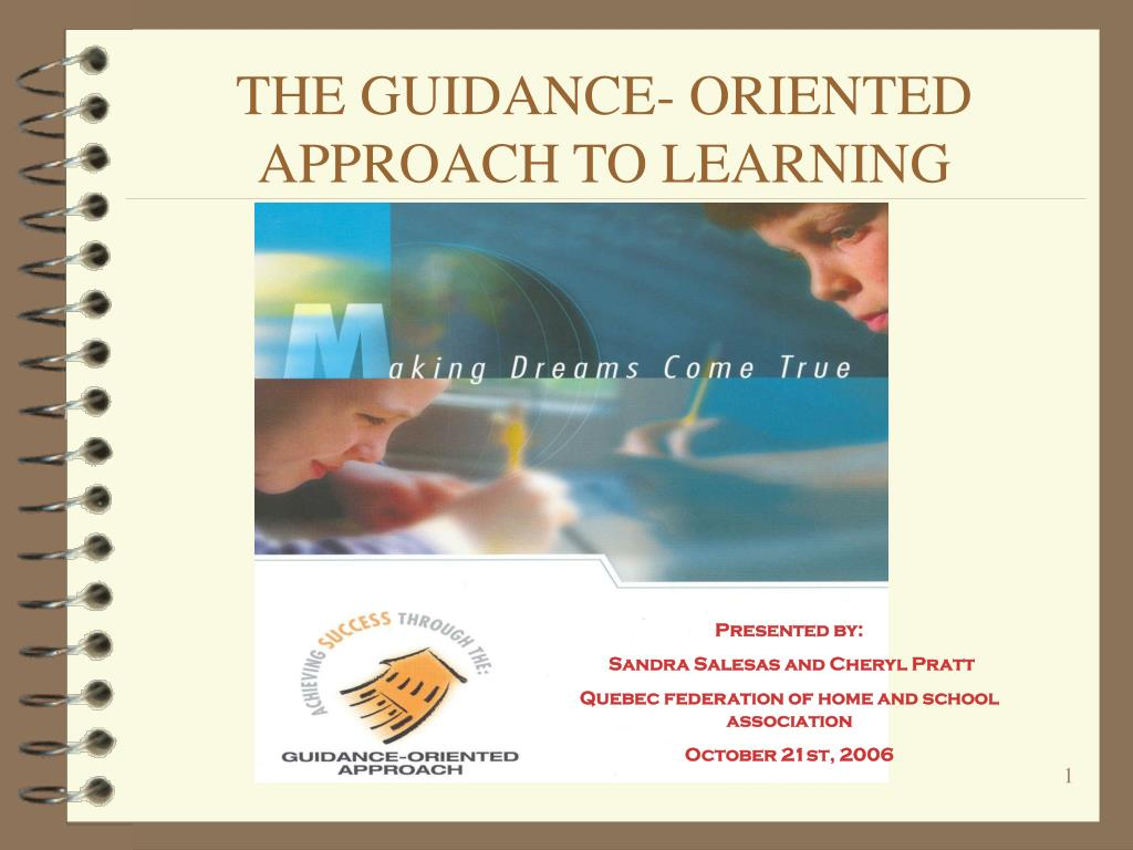 the guidance oriented approach to learning l.