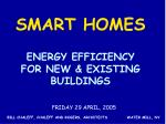 ENERGY EFFICIENCY FOR NEW & EXISTING BUILDINGS