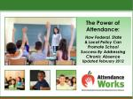 The Power of Attendance: